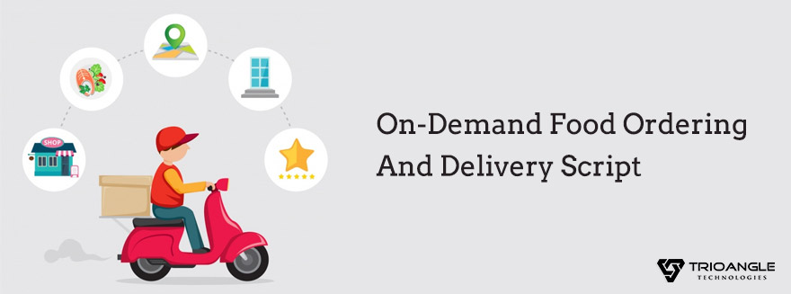 On-demand food delivery script