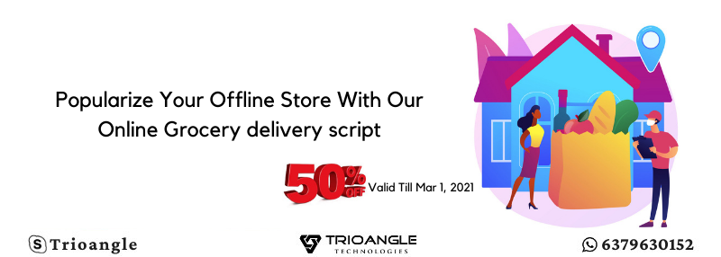 Popularize Your Offline Store With Our Online Grocery delivery script